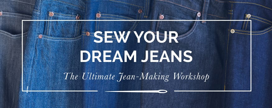 Sew Your Dream Jeans: ultimate online sewing class to teach you to sew jeans