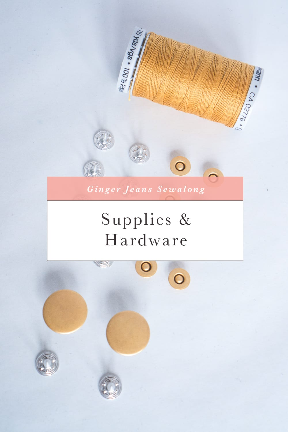 Sourcing hardware and supplies for making jeans // Ginger Jeans Sewalong // Closet Case Patterns