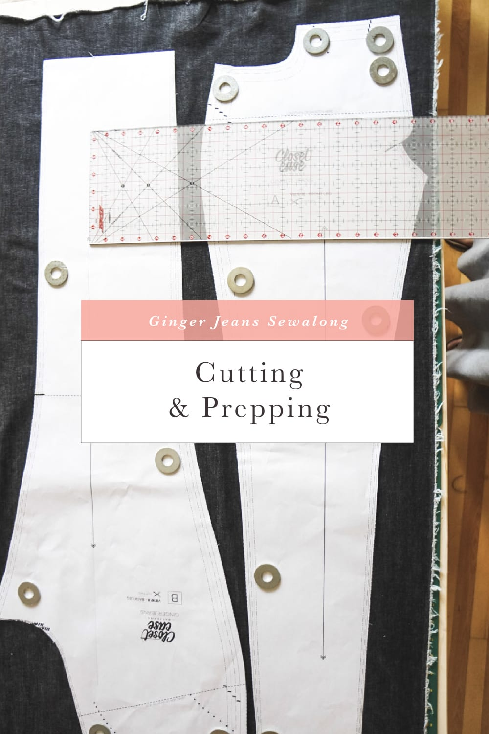 Cutting & prepping denim // Ginger Jeans Sewalong // Closet Case Patterns