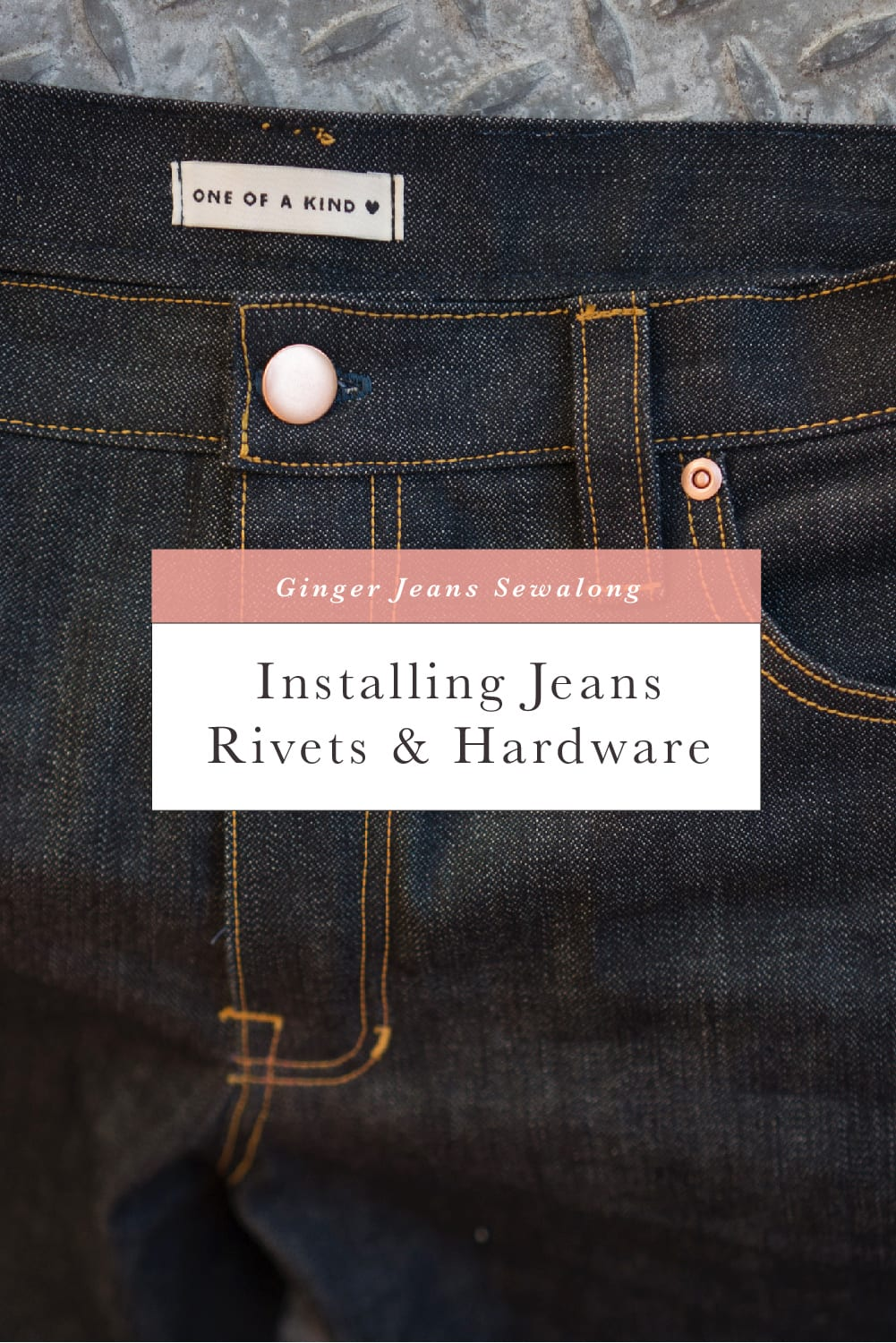 How to install jeans rivets and jeans buttons // Ginger Jeans Sewalong // Closet Case Patterns