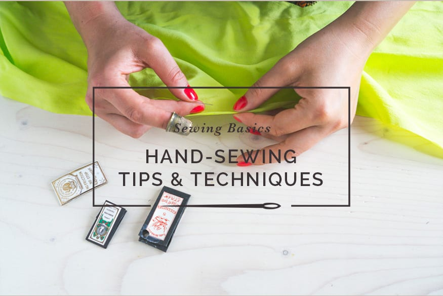 Handsewing techniques & tips // Closet Case Patterns