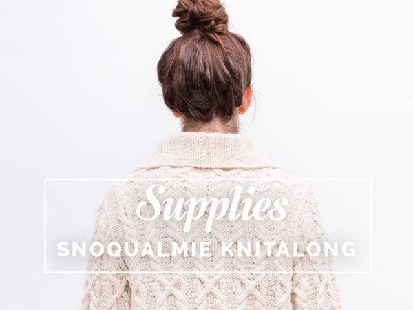 Yarn & Supplies // Snoqualmie Cardigan Knitalong // Closet Case Files