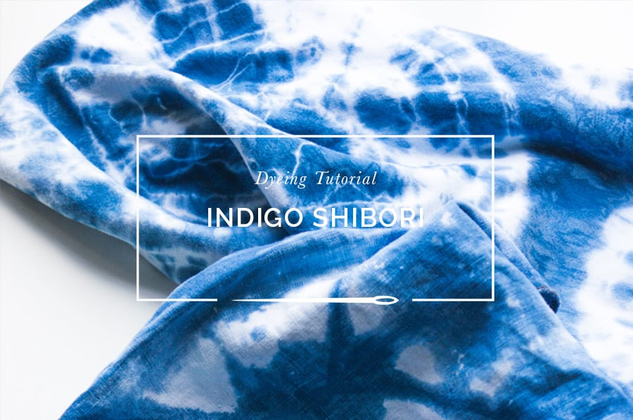 Shibori Dyeing tutorial // Closet Case Patterns