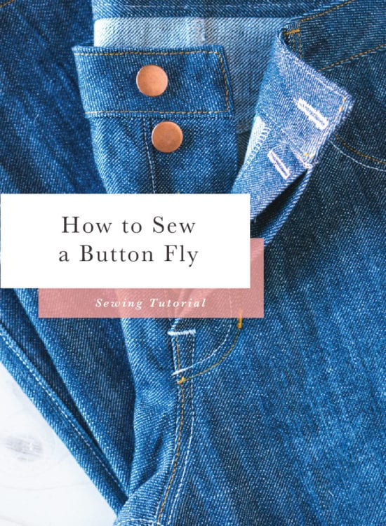 How to install and sew a button fly // Closet Case Files