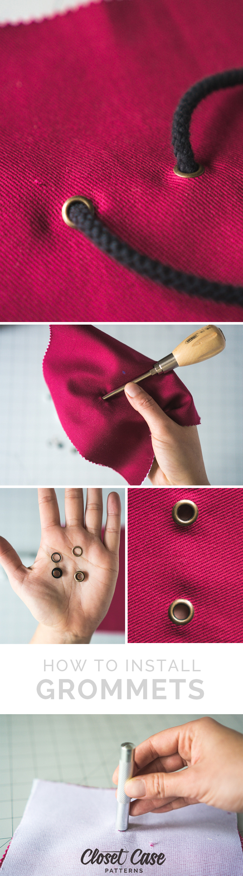 Easy tutorial to install grommets on all your sewing projects from Closet Case Patterns