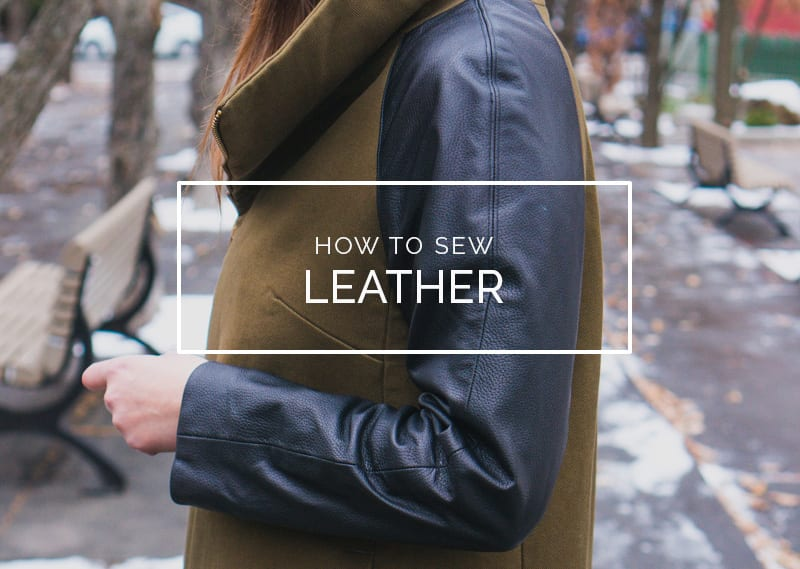 How to Sew Leather and Faux Leather // Closet Case Patterns