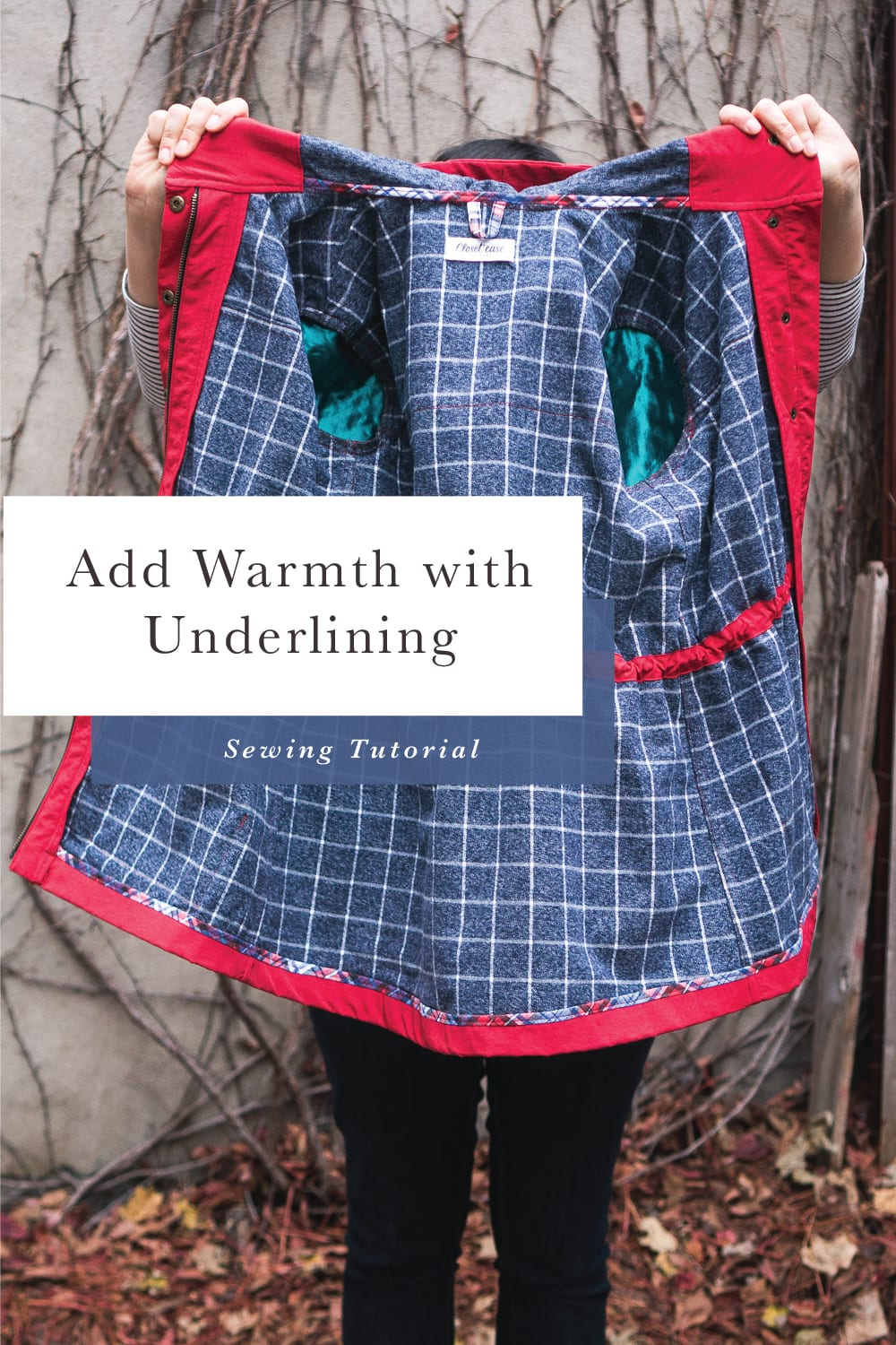 How to add Warmth to Jackets and Coats with Underlining // Closet Case Patterns