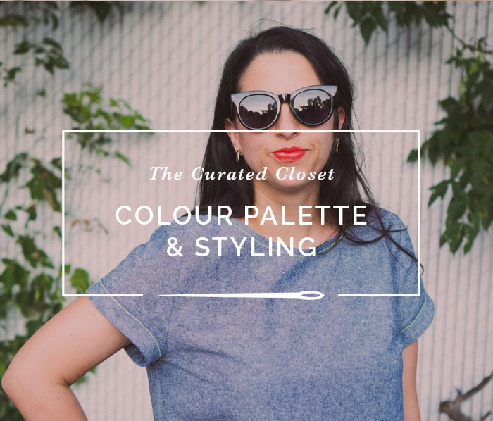 Styling & Colour Palette // The Curated Closet // Closet Case Patterns