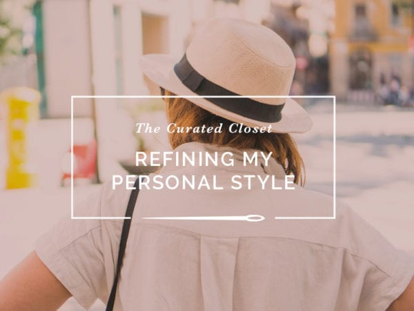 Refining my Personal Style // The Curated Closet // Closet Case Patterns