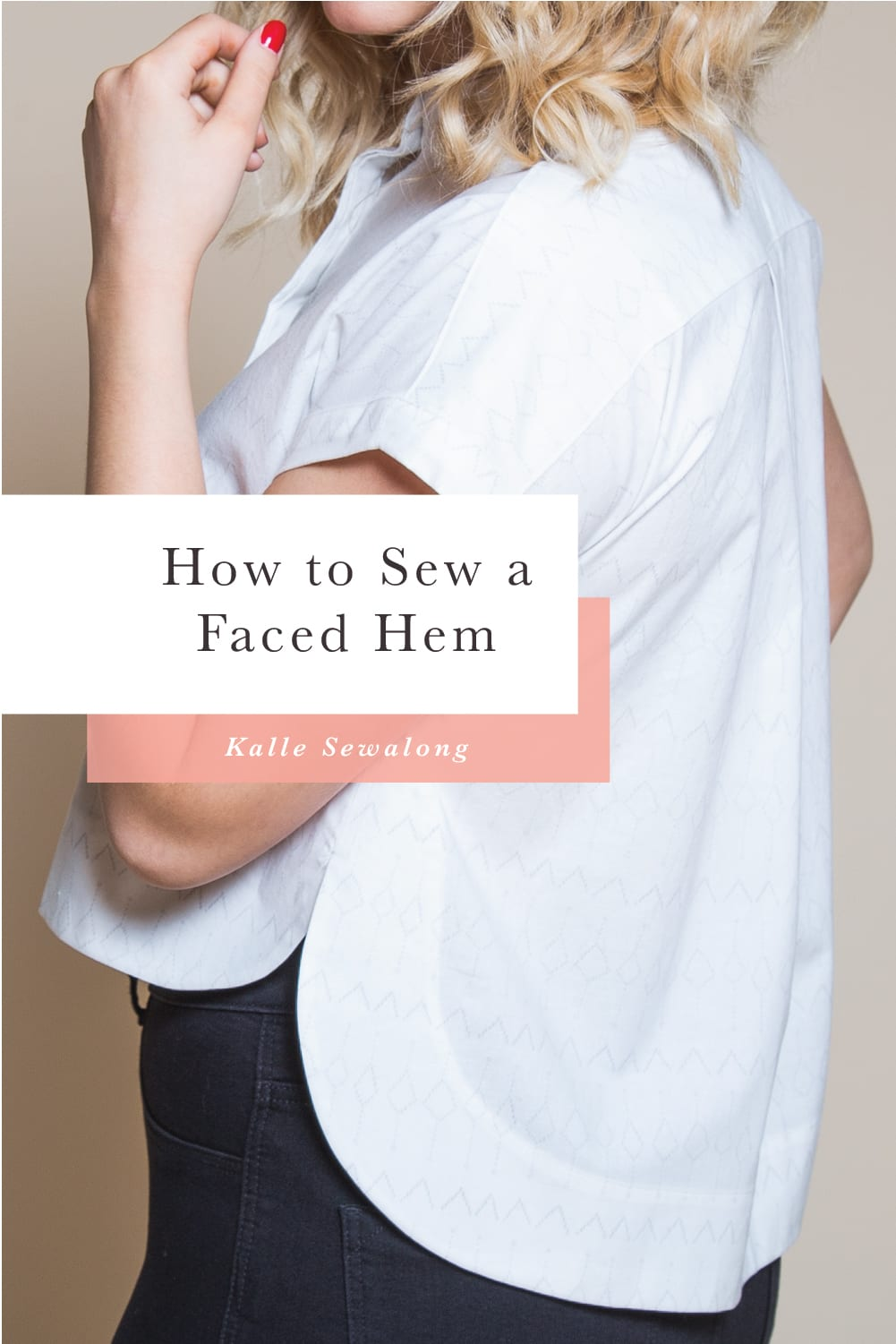 How to sew a curved faced hem // Kalle Sewalong // Closet Case Patterns