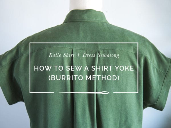Sewing a shirt yoke using the burrito method // Kalle Shirtdress Sewalong // Closet Case Patterns