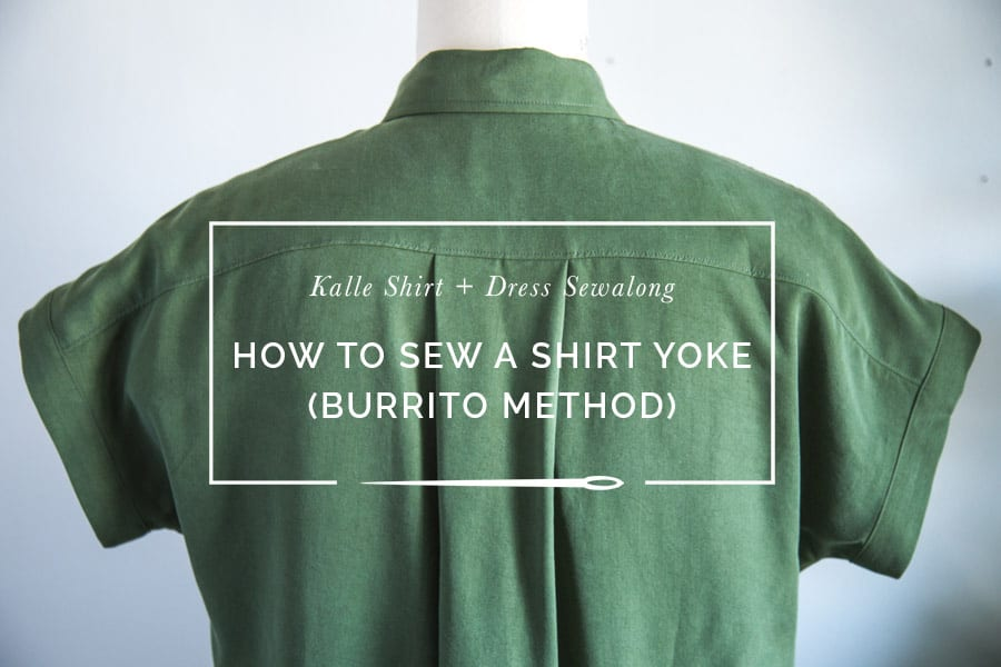 20f0456c39b0c Sewing a Shirt Yoke – the Burrito Method    Kalle Sewalong