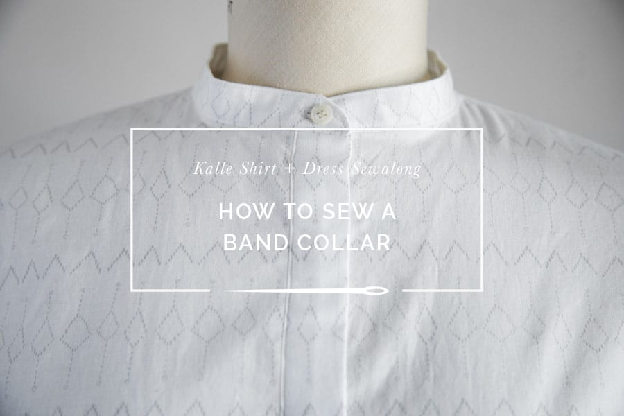 How to sew a band collar or stand collar // Kalle Shirtdress Sewalong // Closet Case Patterns