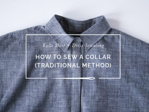 Traditional method for sewing a shirt collar // Closet Case Patterns