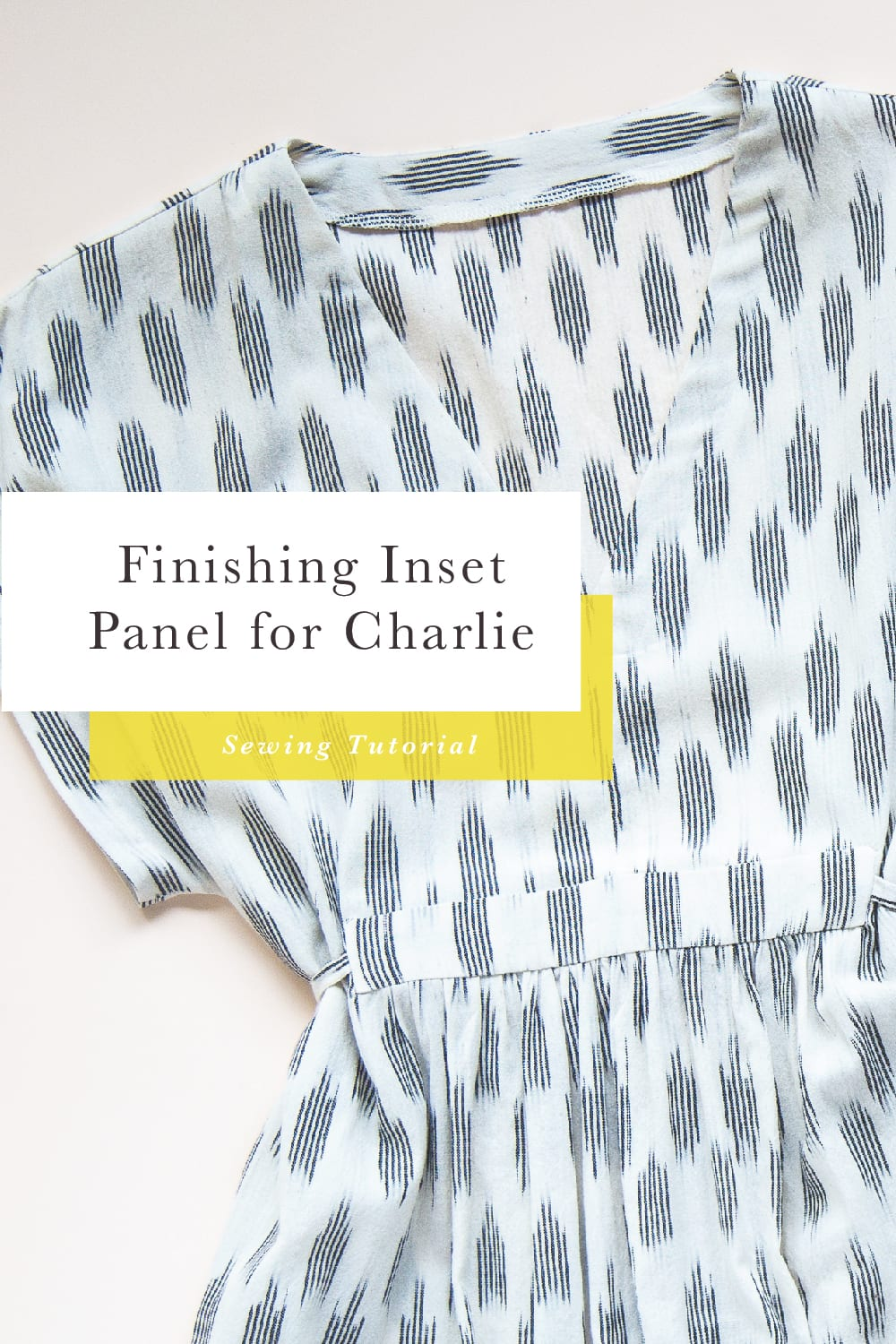 Charlie Caftan Finishing Center Panel // Closet Case Patterns