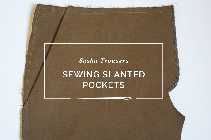 Sasha Trousers // Sewing slashed pockets without gaping // Closet Case Patterns