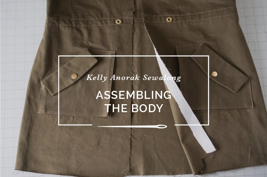Assembling the Jacket Body // Kelly Anorak Sewalong // Closet Case Patterns