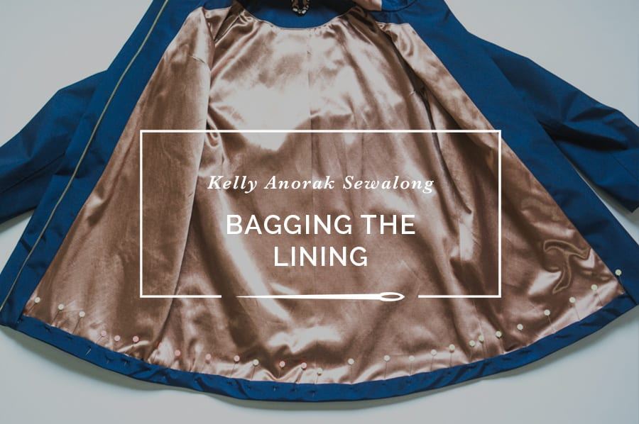 Bagging a Jacket Lining // Kelly Anorak Sewalong // Closet Case Patterns