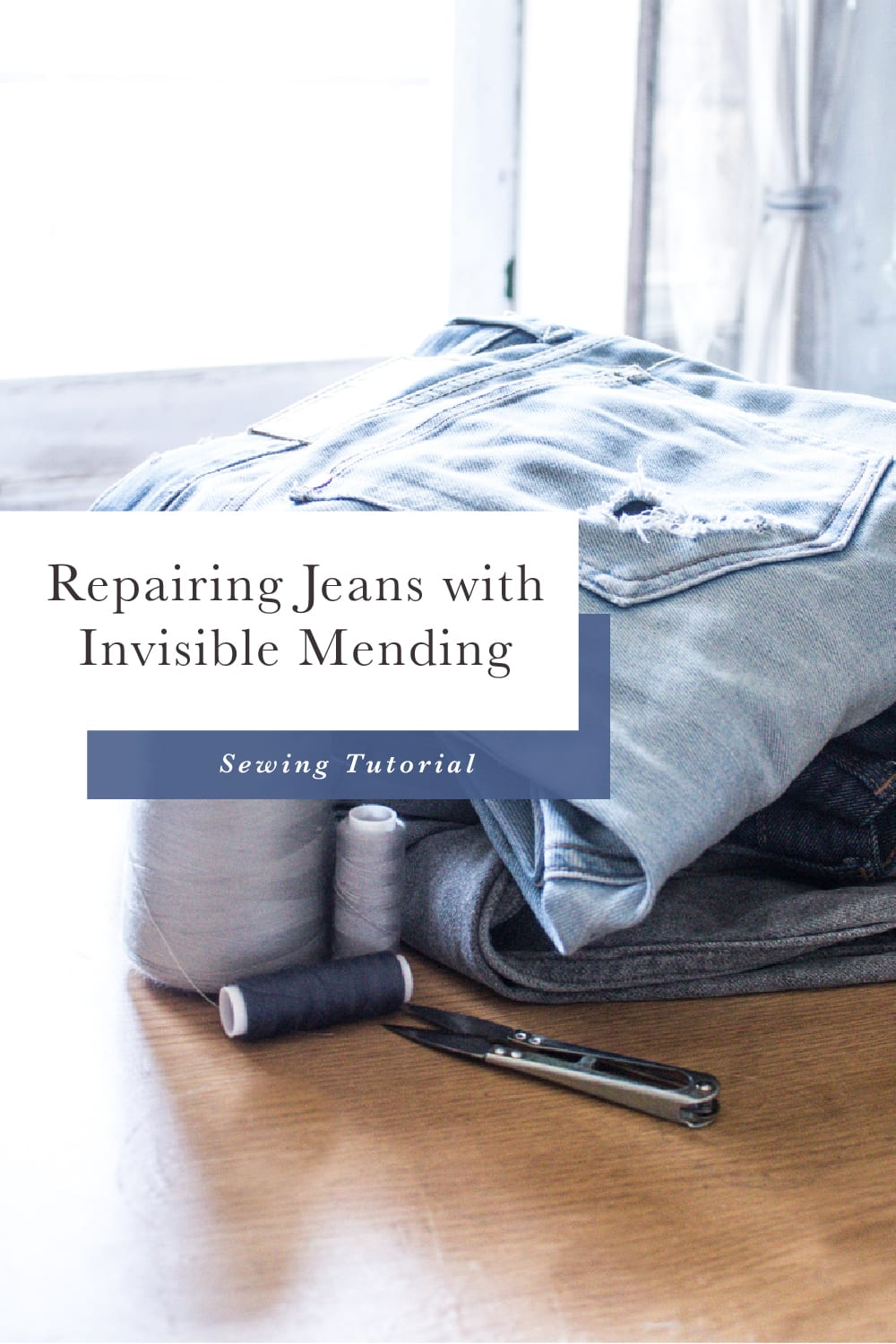 Repairing Jeans Repairing Denim Invisible mending// Closet Case Patterns Sewing Tutorial