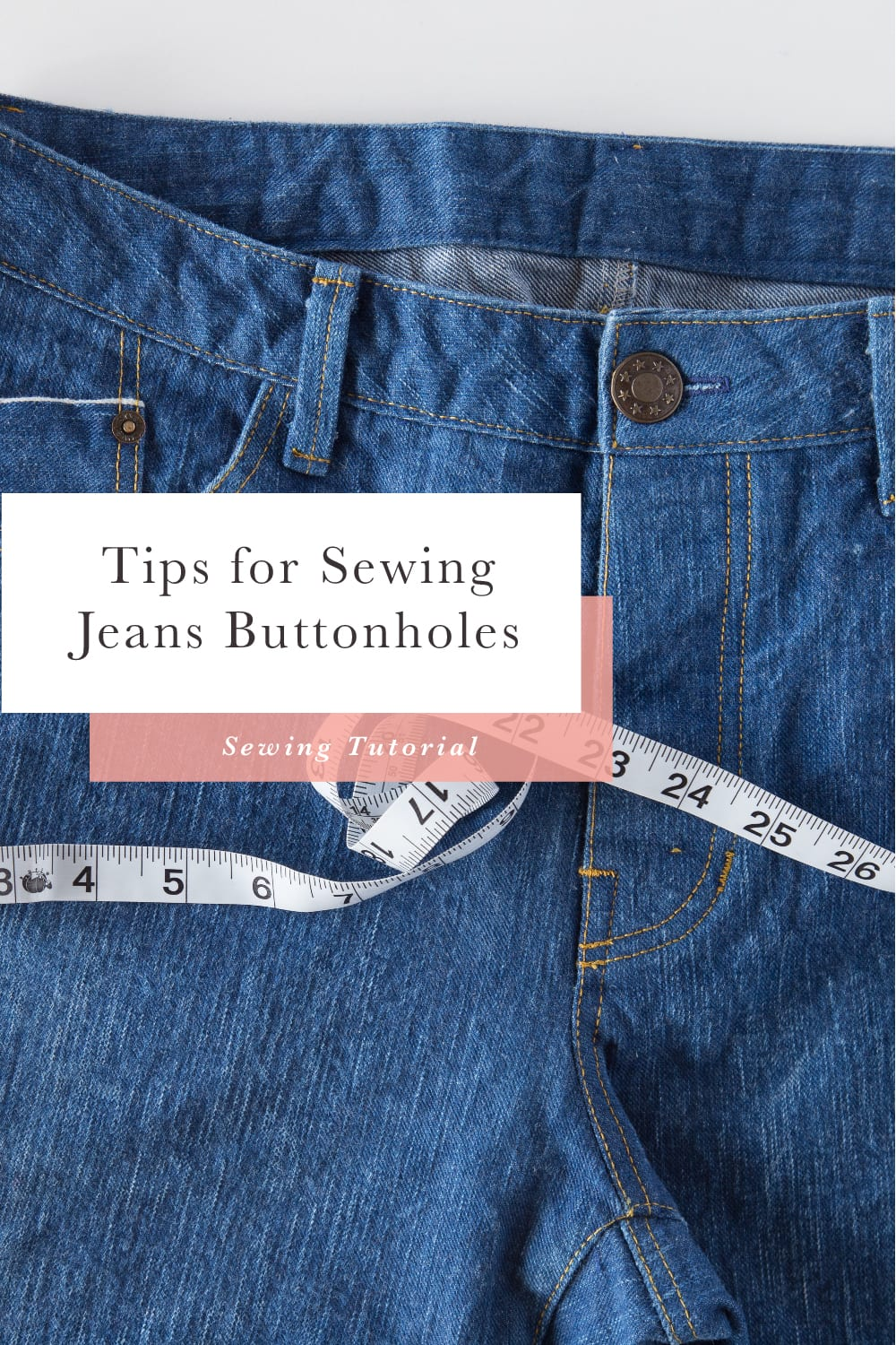 Tips for sewing jeans buttonholes // tutorial by Closet Case Patterns