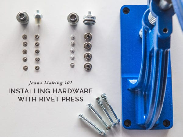 Installing jeans hardware using industrial hand press // Tutorial by Closet Case Patterns