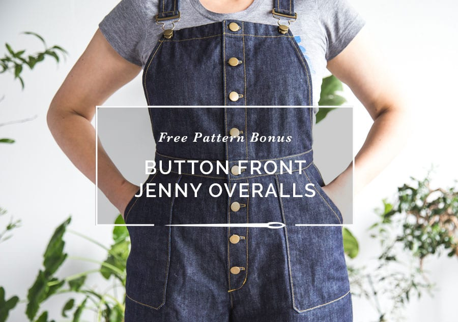 Free Pattern! Button Front Pattern Bonus for the Jenny Overalls // Clsoet Case Patterns