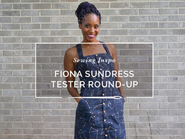 Fiona Sundress Pattern - Pattern Tester Round-up // Closet Case Patterns