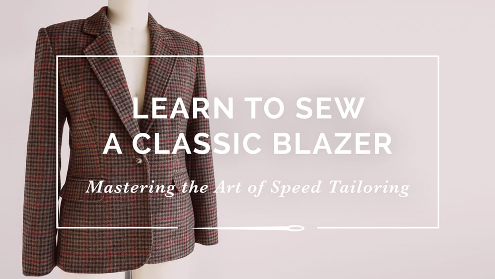 Learn to Sew a Classic Blazer // speed Tailoring Workshop from Closet Case Patterns