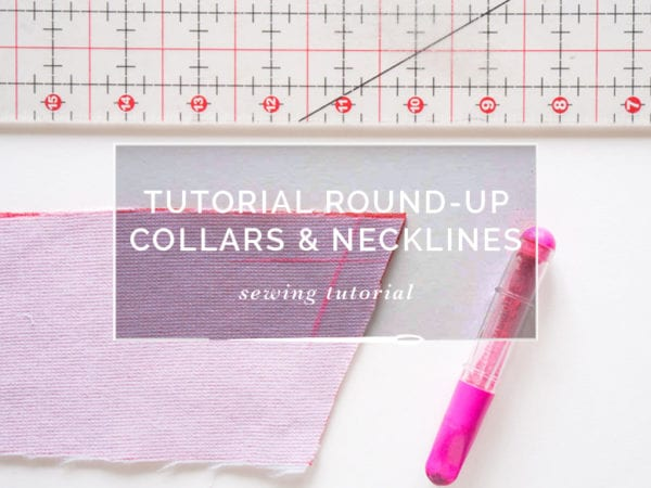 Tutorial Roundup // Collars and Necklines // Closet Case Patterns