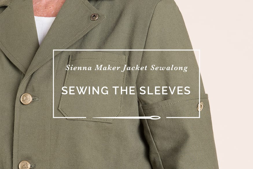 Sienna Maker Jacket Sewalong // Sewing Sleeves with Pockets // Closet Case Patterns